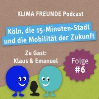 Podcast Cover: Köln, die 15-Minuten-Stadt und die Mobilität der Zukunft