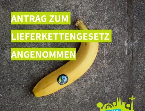 """Dringlichkeitsantrag zur Unterzeichnung der """"Resolution Kommunen für ein starkes Lieferkettengesetz in Deutschland"""" angenommen"""