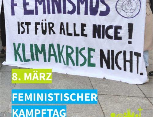 8. März – Internationaler Feministischer Kampftag
