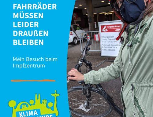 Fahrräder: Wir müssen leider draußen bleiben! – Mein Besuch beim Impfzentrum